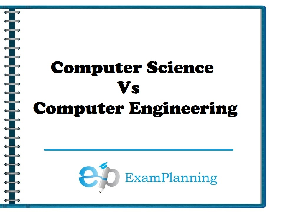 computer science vs computer engineering