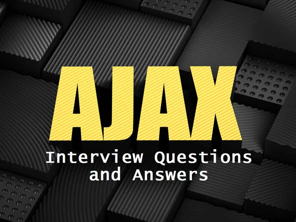ajax interview questions and answers