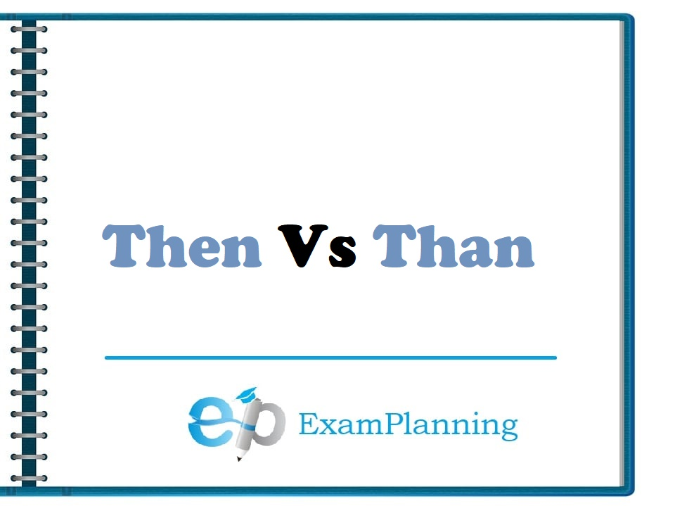 then vs than