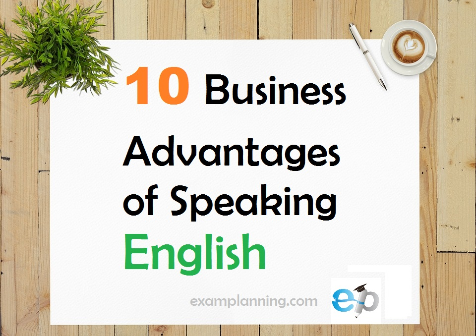 10 Business Advantages of Speaking English