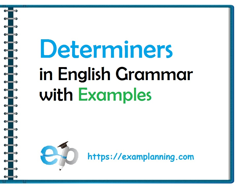 determiners in english grammar with examples