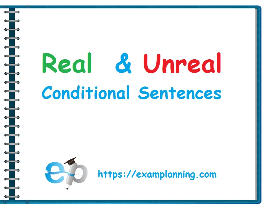 real and unreal conditional sentences