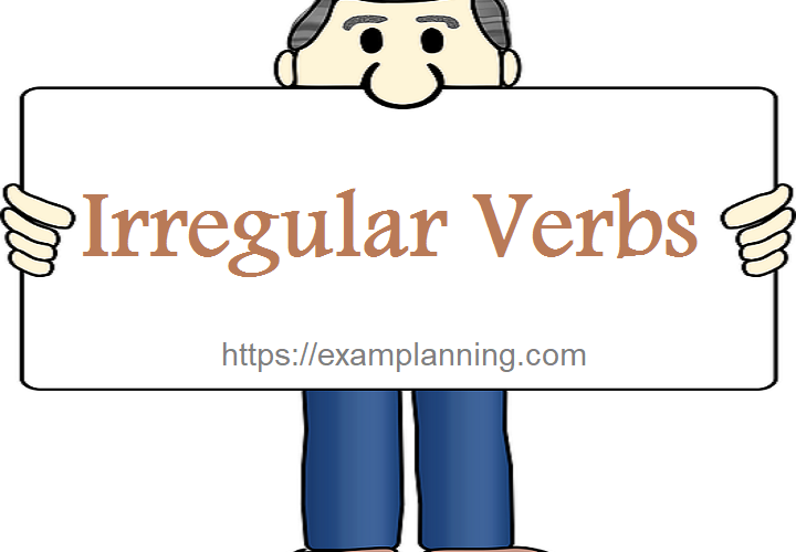irregular verbs (list and examples)